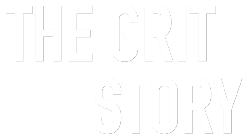 The Grit Story